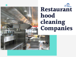 How hood cleaning Vancouver services are beneficial for your commercial kitchen?