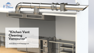 Signs your commercial kitchen needs vent cleaning Vancouver